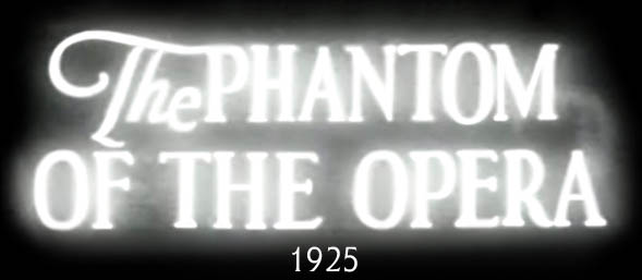 The Phantom of the Opera 1925 title.